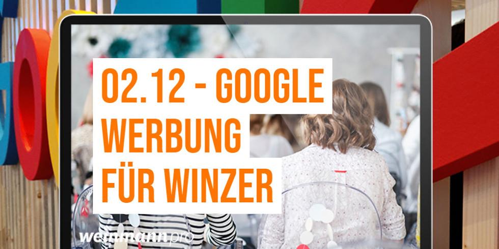 13:00 Uhr - 14:00 Uhr Google Werbung - Vermarktungsstrategien für Winzer (29,00 €)