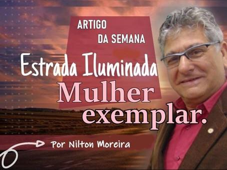Coluna Estrada Iluminada: Mulher exemplar