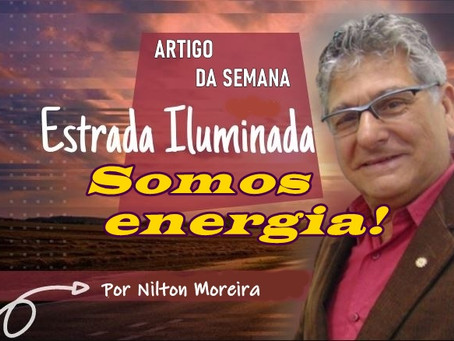 Coluna Estrada Iluminada: Somos energia