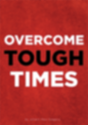 Overcome Tough Time by Johann Paul Gregory