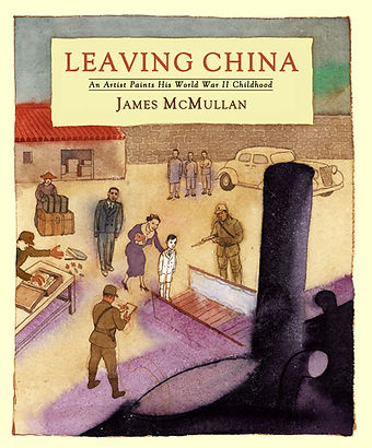 James McMullan's autobiography, Leaving China.