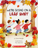 We're Going on a Leaf Hunt, by Steve Metzger