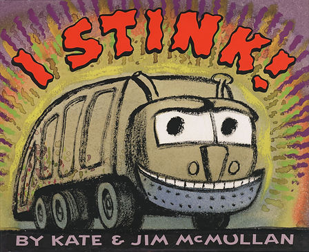 James McMullan, Artist & Illustrator | Children's Books | I Stink! ©