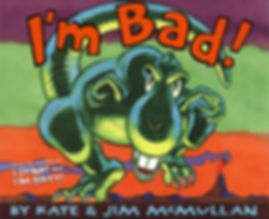 James McMullan, Artist & Illustrator | Children's Books | I'm Bad! ©