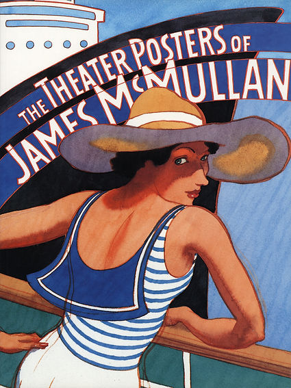 James  McMullan,  Artist  &  Illustrator  |  Writing  |  The  Theater  Posters  of  James  McMullan  Book  ©