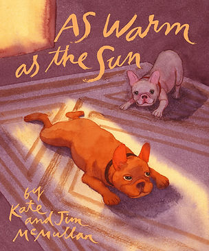 James McMullan, Artist & Illustrator | Children's Books | As Warm as the Sun ©