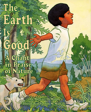 James McMullan, Artist & Illustrator | Children's Books | The Earth Is Good ©
