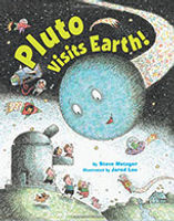 Pluto Visits Earth, by Steve Metzger