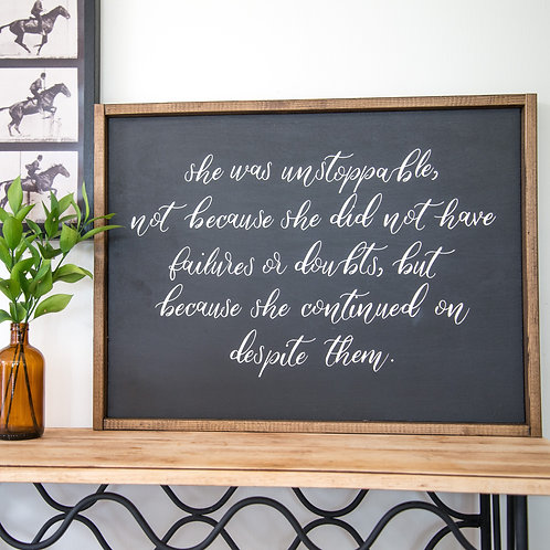 She Was Unstoppable - 18x24 Wooden Sign - Fox + Sparrow