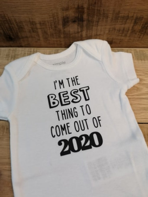I'm The Best Thing Onesie - All Decked Out Events
