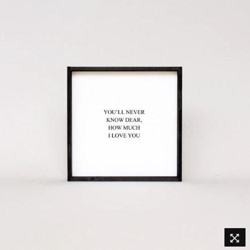 You'll Never Know Dear 13x13 - William Rae Designs