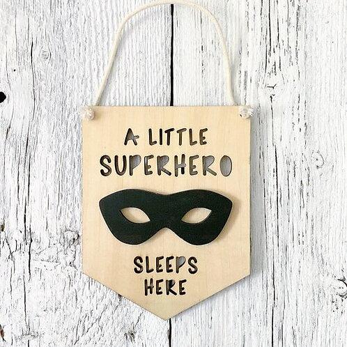 A Little Superhero Sleeps Here 3D Wall Flags - Etch'd Designs
