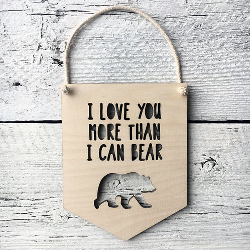 More Than I Can Bear Wall Flag - Etch'd Designs
