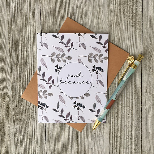 Just Because Card - Loft Designs Canada