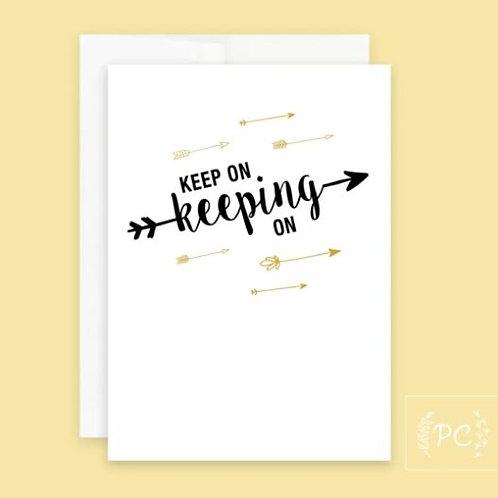Keep On Card - Prairie Chick Prints