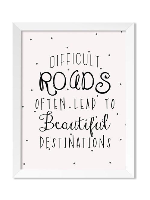 Difficult Roads  8x10 Print - IM Paper Co