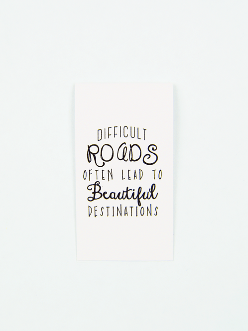 Difficult Roads Often Lead  -Magnetic Bookmark - IM Paper