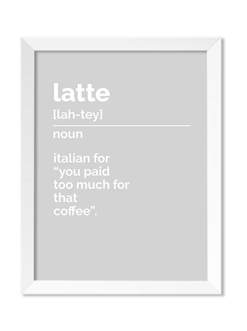 Latte Definition 8x10 Print - IM Paper Co