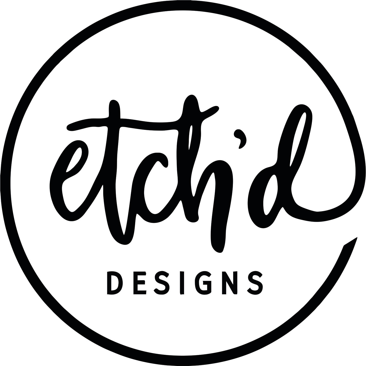 Etch'd Designs
