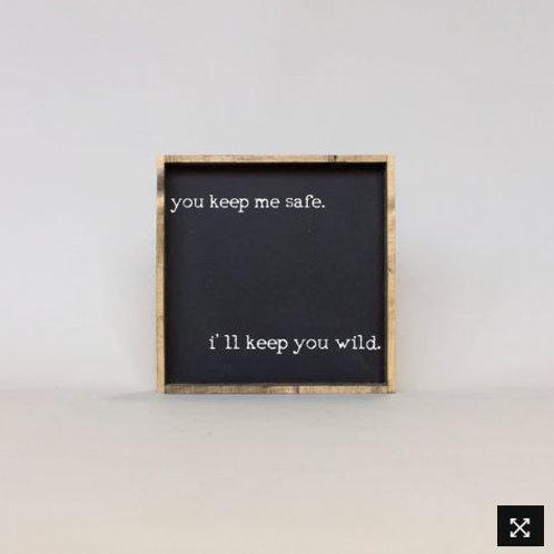 You Keep Me Safe 13x13 - William Rae Designs