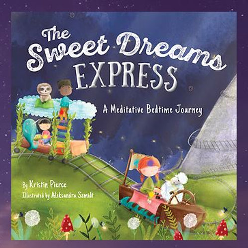 The Sweet Dreams Express - Inner Compass Books