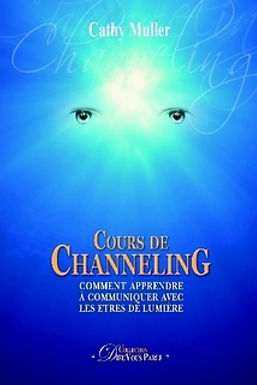 Cours de Channeling - ebook