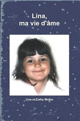 Lina, Ma Vie d'Ame - ebook