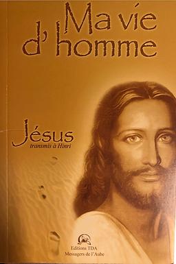 Jésus, Ma vie d'Homme - ebook