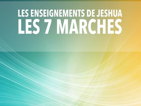 LES ENSEIGNEMENTS DE JESHUA LES 7 MARCHES 1ère MARCHE