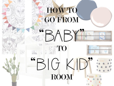 How To Go From BABY To BIG KID Room