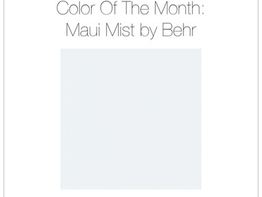 February Color Of The Month: Maui Mist by Behr