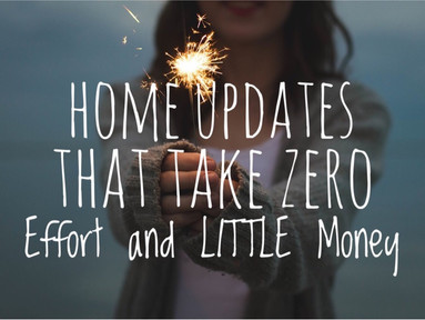 Home Updates That Take ZERO Effort and Give ALL the Confidence
