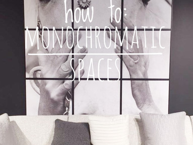 How To: Monochromatic Spaces