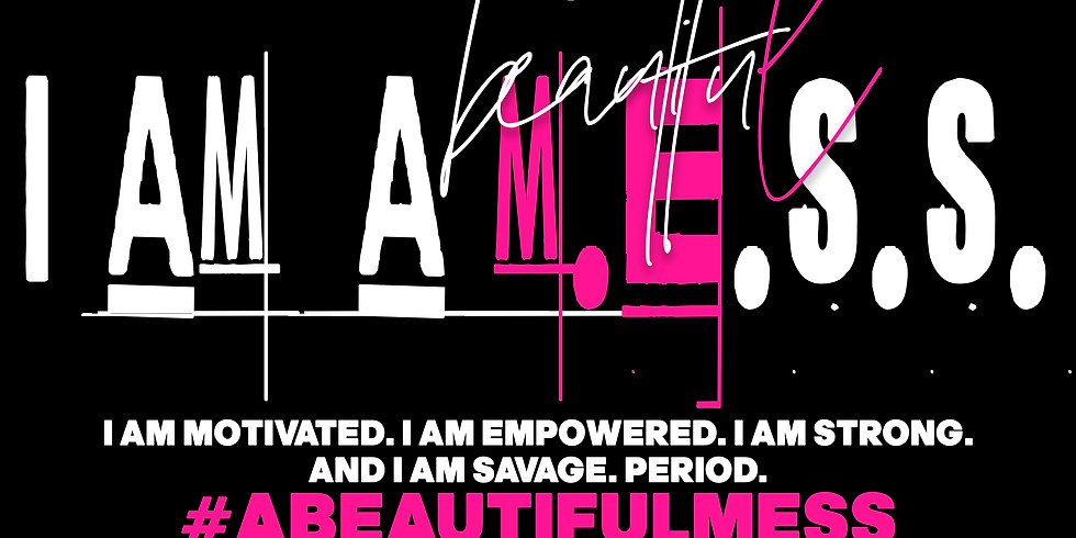 I AM #ABEAUTIFULMESS THE SUMMIT