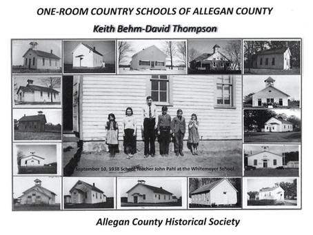 One Room Schools of Allegan County