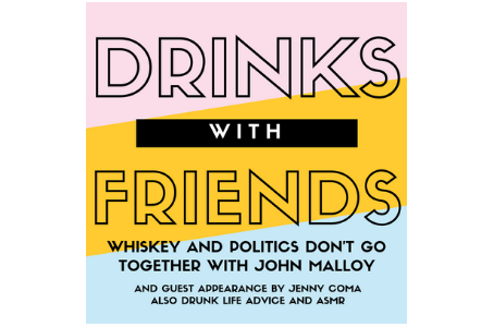 Episode 7: Whiskey and Politics Don't Go Together with John Malloy
