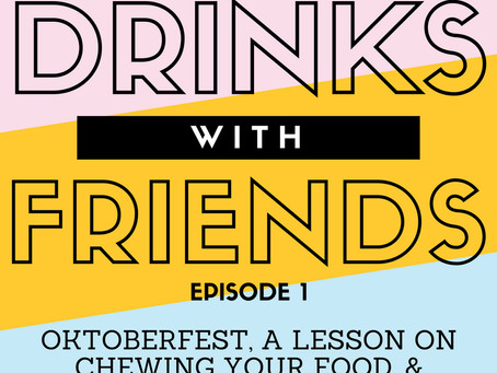 Episode 1: Oktoberfest, A Lesson on Chewing Your Food and Let's Find Bruno