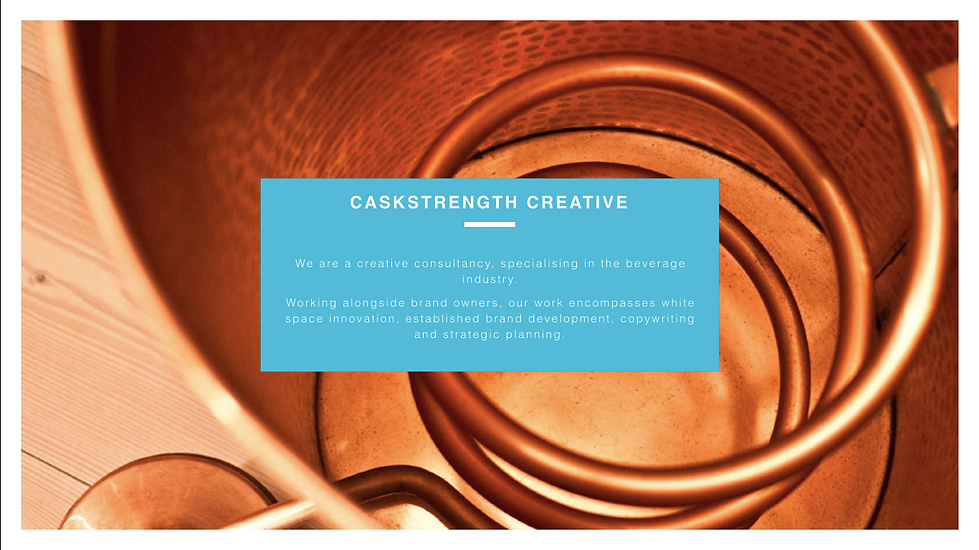 Caskstrength Creative Page 1 What We Do.
