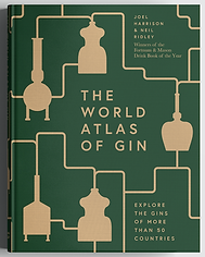 World Atlas of Gin by Joel Harrison and