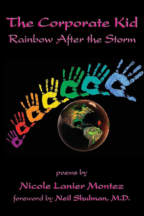 The  Corporate Kid: Rainbow After the Storm