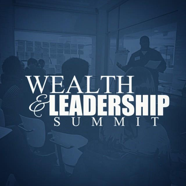 2014 Wealth & Leadership Summit
