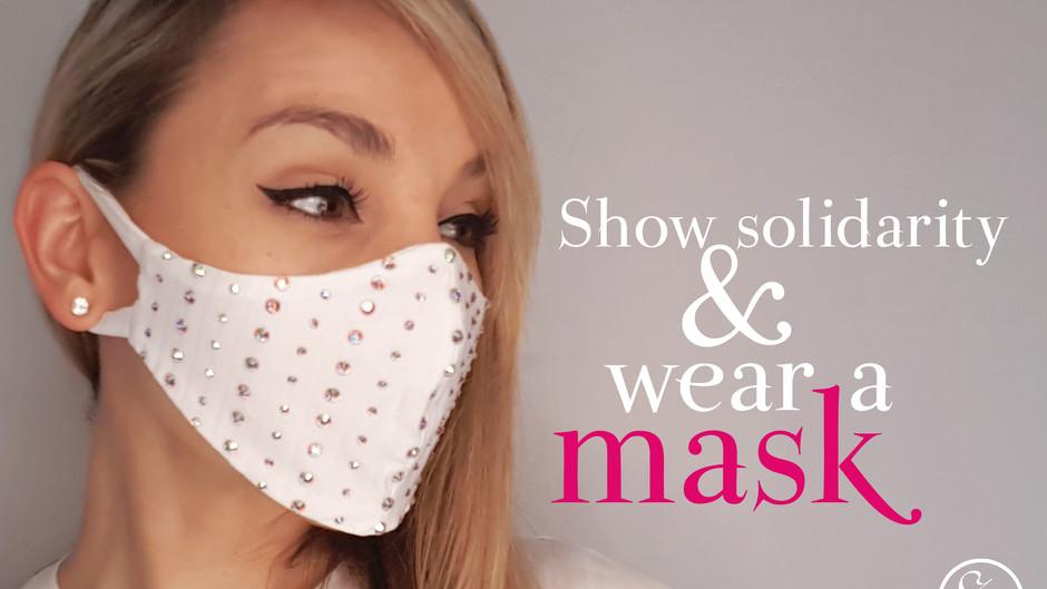 Show solidarity & wear a mask