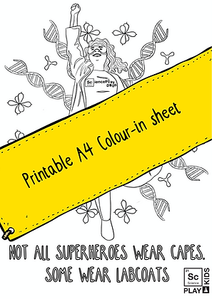 Some superheroes wear labcoats! Downloadable PDF colouring in sheet - Free