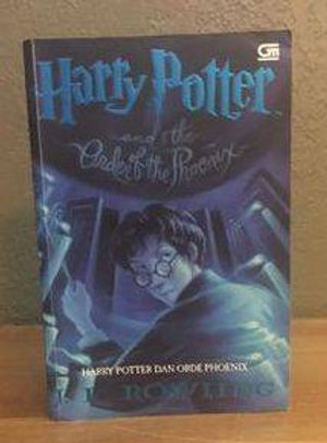 Harry Potter Indonesian 1st Edition Harry Potter Order of the Phoenix Book 5 Harry Potter dan Orde Phoenix, Softcover