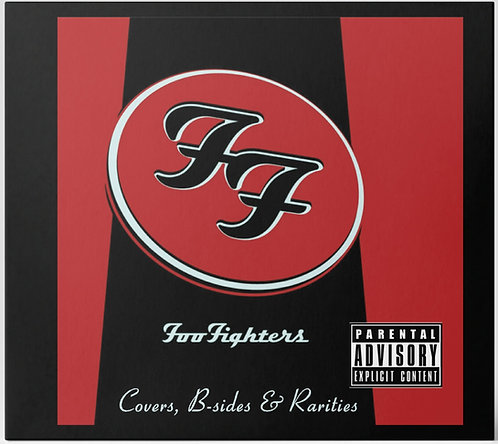 Foo Fighters Covers, B-Sides & Rarities [CD, VOL.1]