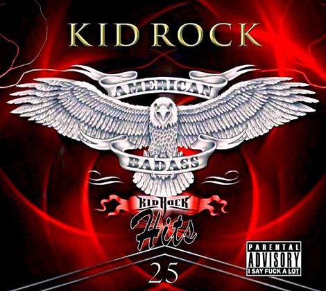 Kid Rock Badass Hits