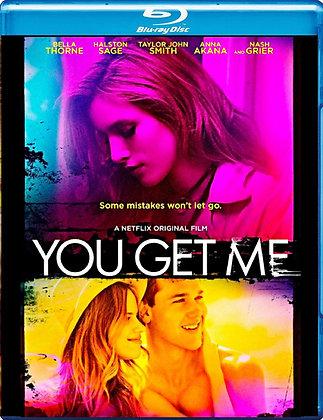 You Get Me [Blu-ray] Bella Thorne