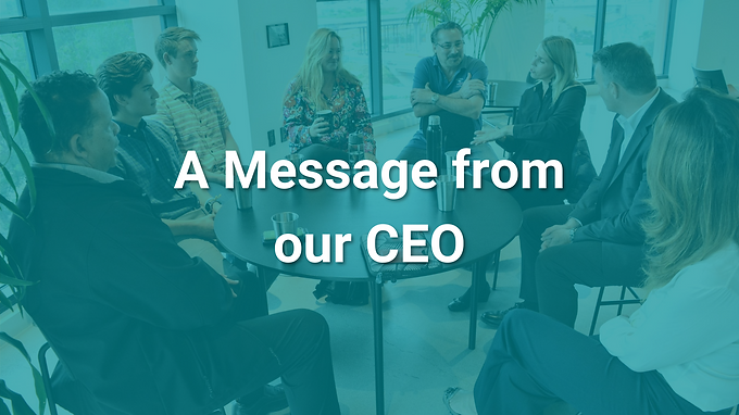 A message from our CEO