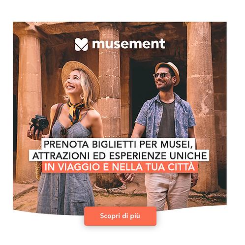 Musement Musei e attrazioni