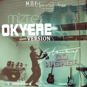 MIZTER OKYERE - HIGHER SAX COVER